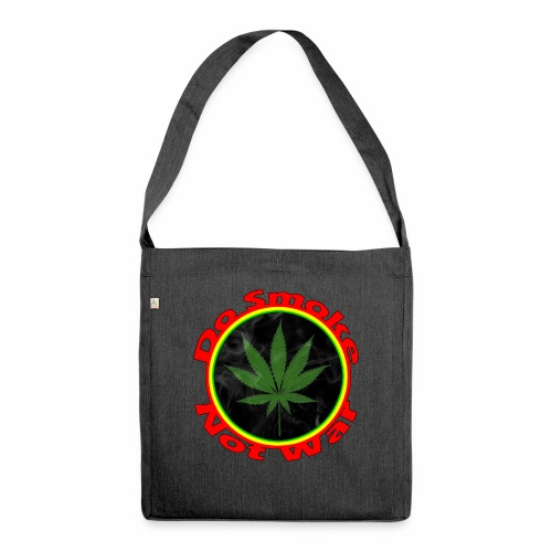 Do Smoke Not War - Schultertasche aus Recycling-Material