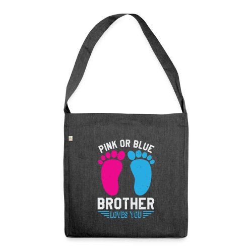 Pink or blue brother loves you - Schultertasche aus Recycling-Material