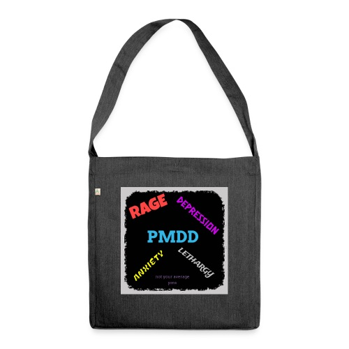Pmdd symptoms - Shoulder Bag made from recycled material