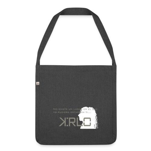 Camisetas Kirlo Sin Ti - Bandolera de material reciclado