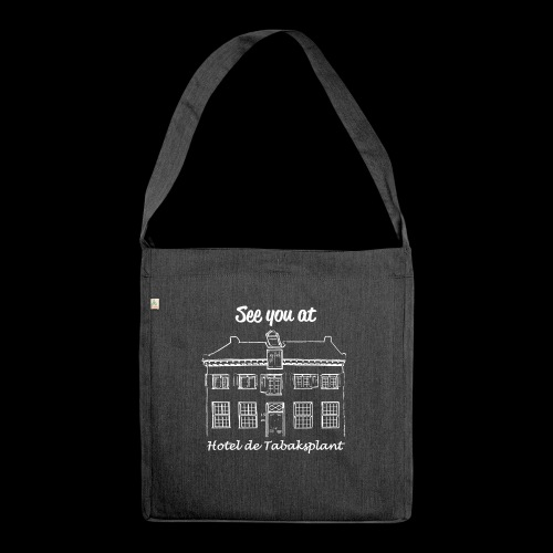 See you at Hotel de Tabaksplant WHITE - Shoulder Bag made from recycled material