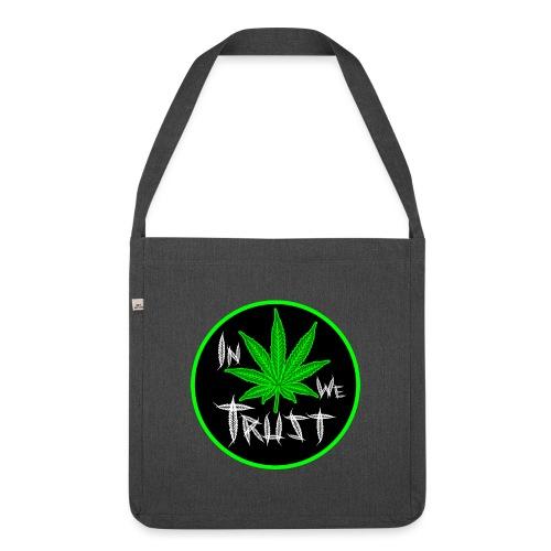 In weed we trust - Bandolera de material reciclado