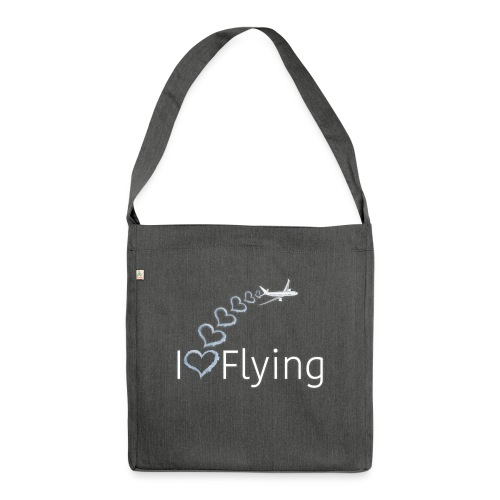 I love flying wit3 - Shoulder Bag made from recycled material