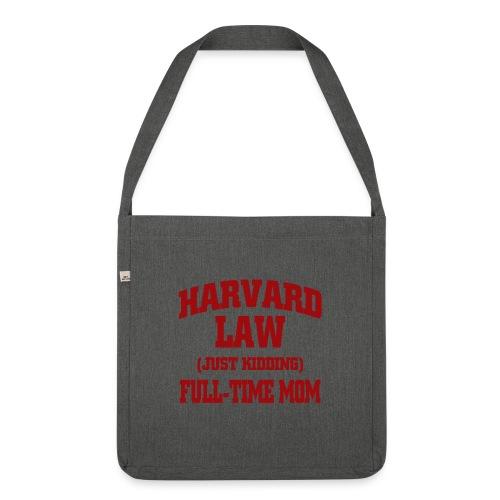 harvard law just kidding - Torba na ramię z materiału recyklingowego