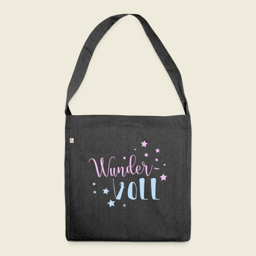 Wunder-VOLL Voller Wunder wundervoll - Schultertasche aus Recycling-Material