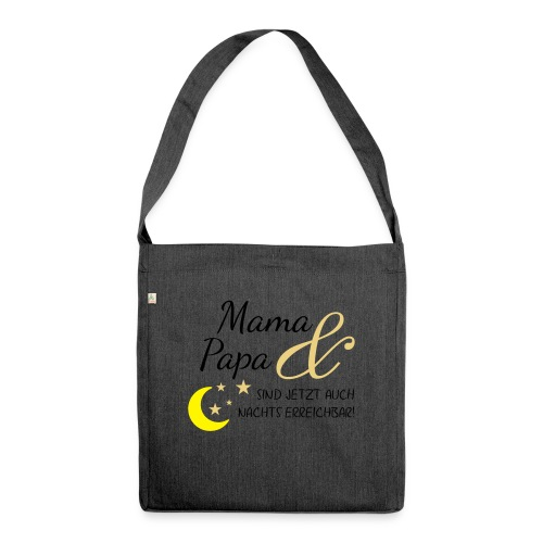 mama papa nachs erreichbar 01 - Schultertasche aus Recycling-Material