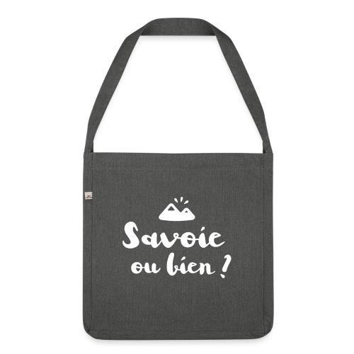Savoie ou bien - Sac bandoulière 100 % recyclé