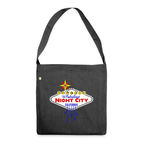 Welcome to fabulous Night City Cyber Punk 2077 - Schultertasche aus Recycling-Material