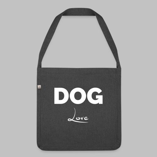 DOG LOVE - Geschenkidee für Hundebesitzer - Schultertasche aus Recycling-Material
