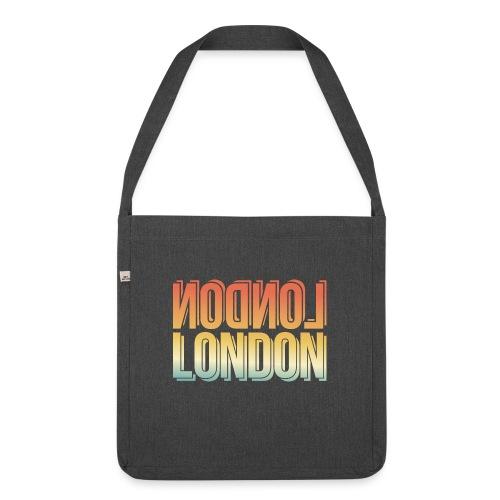 London Souvenir England Simple Name London - Schultertasche aus Recycling-Material