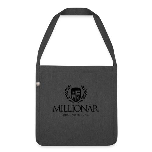 Millionär ohne Ausbildung Shirt - Schultertasche aus Recycling-Material