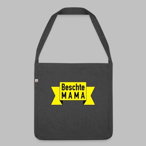 Beschte Mama - Auf Spruchband - Schultertasche aus Recycling-Material