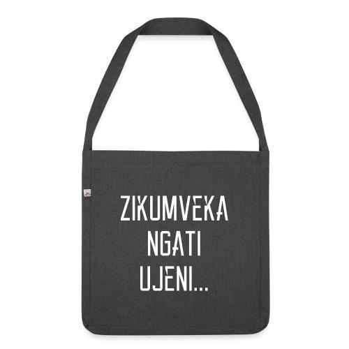 Zikumveka Ngati Ujeni - Shoulder Bag made from recycled material