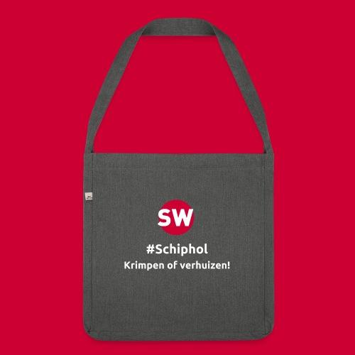 #Schiphol - krimpen of verhuizen! - Schoudertas van gerecycled materiaal