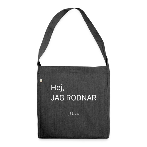 Hej, jag rodnar - Shoulder Bag made from recycled material