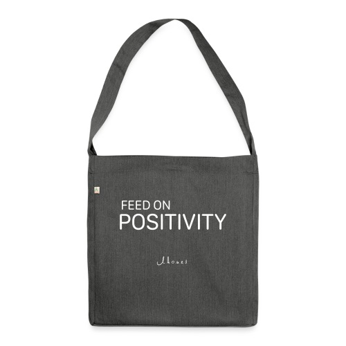 FEED ON POSITIVITY - Shoulder Bag made from recycled material