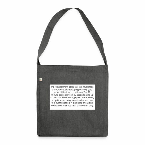FitnessGram pacer Test - Shoulder Bag made from recycled material