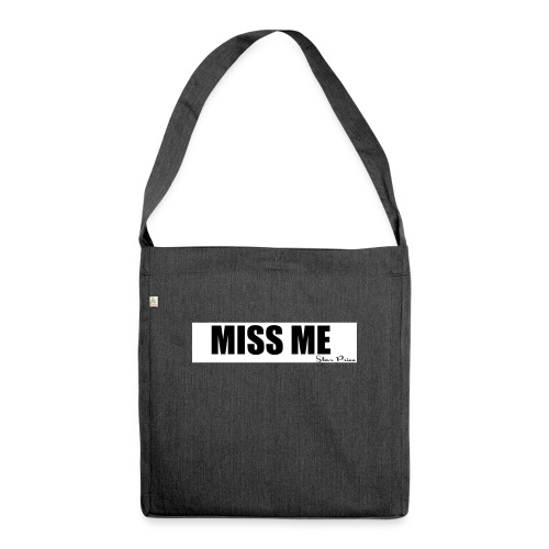MISS ME - Shoulder Bag made from recycled material
