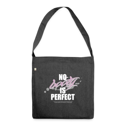 No booty is perfect - Schultertasche aus Recycling-Material