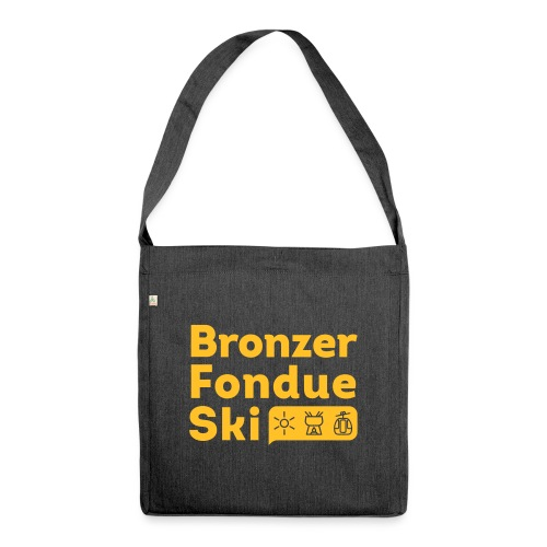 Bronzer, Fondue, Ski - Sac bandoulière 100 % recyclé