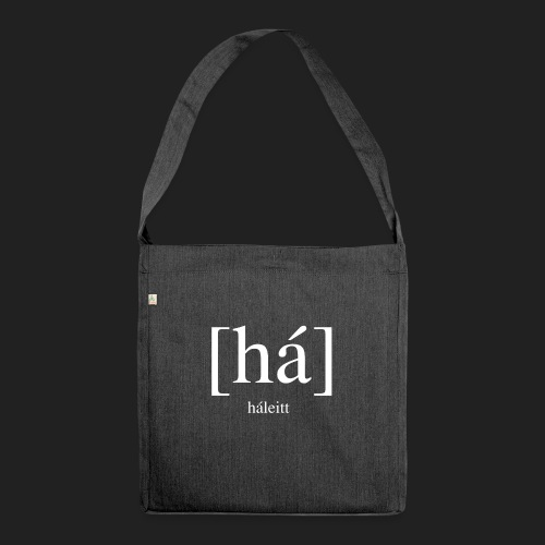 [há] háleitt - Shoulder Bag made from recycled material