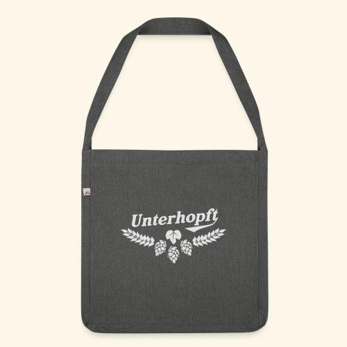 Unterhopft T Shirt - das Original für Biertrinker - Schultertasche aus Recycling-Material