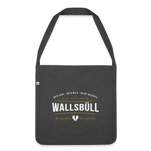 Wallsbüll - mein Dorf, mein Wald, meine Wikinger - Schultertasche aus Recycling-Material