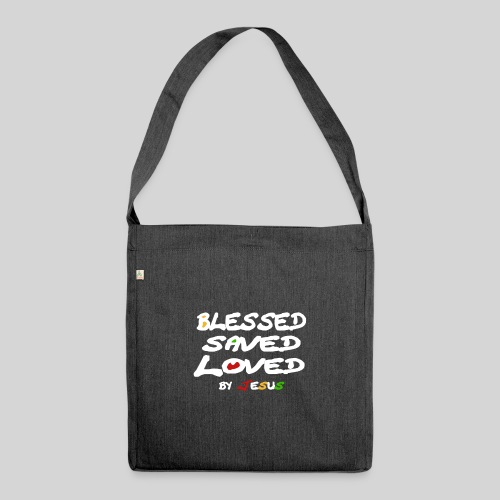 Blessed Saved Loved by Jesus - Schultertasche aus Recycling-Material