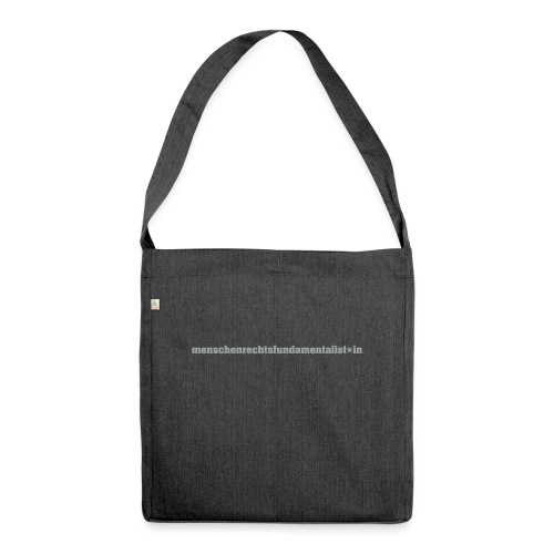 menschenrechtsfundamentalist*in (black) - Schultertasche aus Recycling-Material