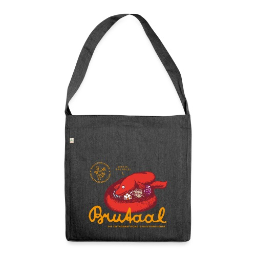 Brutaal ! - Schultertasche aus Recycling-Material