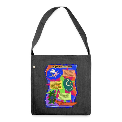 Oh Jemineh au Backe - Schultertasche aus Recycling-Material