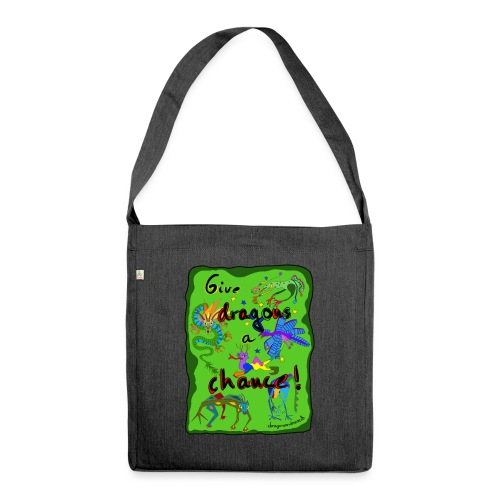 Give dragons a chance - Schultertasche aus Recycling-Material