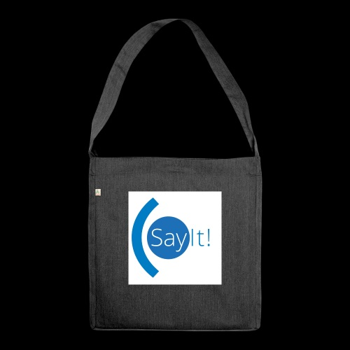 Sayit! - Shoulder Bag made from recycled material