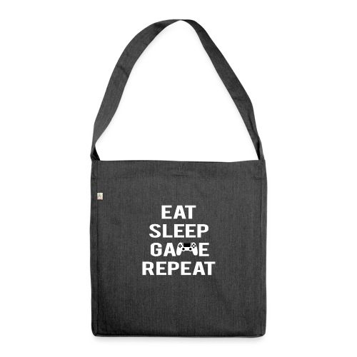 Eat, sleep, game, REPEAT - Shoulder Bag made from recycled material