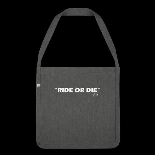 Ride or die (blanc) - Sac bandoulière 100 % recyclé