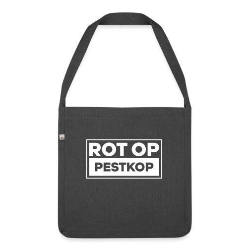 Rot Op Pestkop - Block White - Schoudertas van gerecycled materiaal