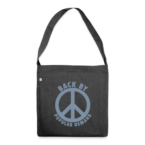 Back by popular demand - Schultertasche aus Recycling-Material