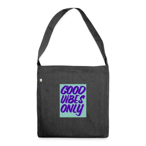 Spruch - Schultertasche aus Recycling-Material