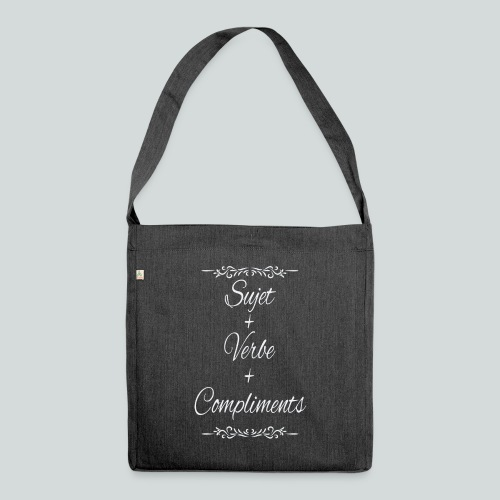 Sujet+verbe+compliments - Sac bandoulière 100 % recyclé