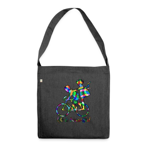 Life is beautiful - Schultertasche aus Recycling-Material