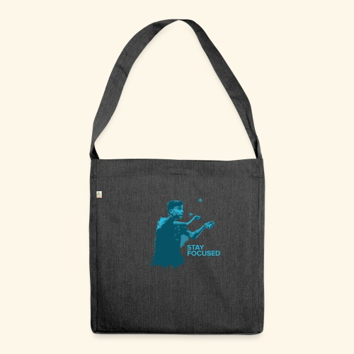 Stay Focused and enjoy the game ping pong - Schultertasche aus Recycling-Material