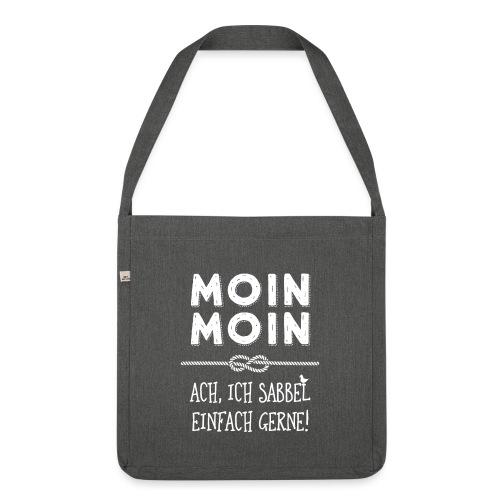 Moin - plattdeutscher norddeutscher Spruch - Schultertasche aus Recycling-Material