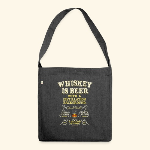 Whiskey Is Beer - Schultertasche aus Recycling-Material