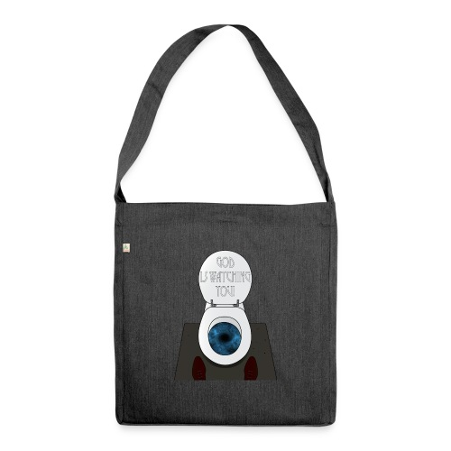 God is watching you! - Borsa in materiale riciclato
