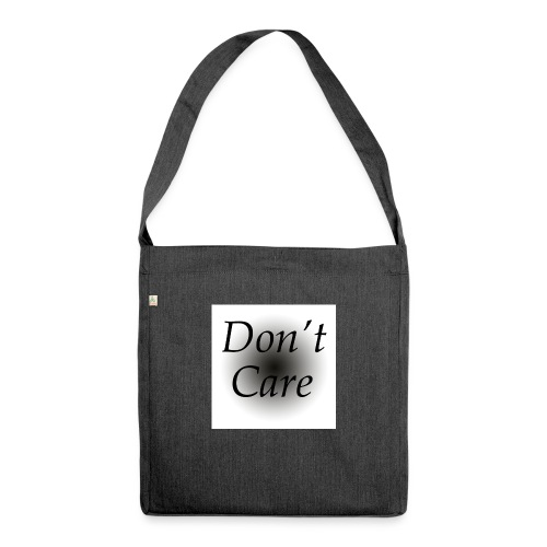 Don't care quote tas - Schoudertas van gerecycled materiaal