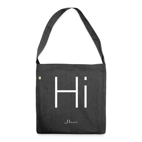 Hi - Shoulder Bag made from recycled material