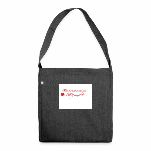 LoveYourselfTheMost - Shoulder Bag made from recycled material