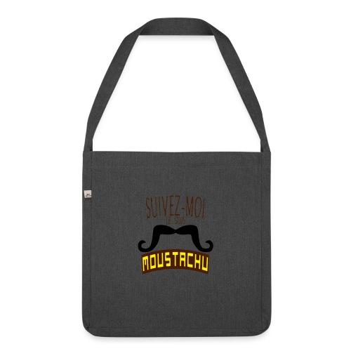 citation moustache suivez moi moustachu - Sac bandoulière 100 % recyclé