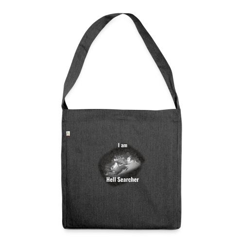 I am Hell Searcher T-Shirt Black - Shoulder Bag made from recycled material