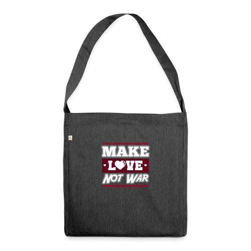 Make_love_not_war by Lattapon - Skuldertaske af recycling-material
